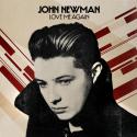 NEWMAN, John - Love Me Again