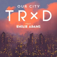 TRXD - Our City