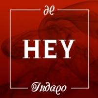 INDAQO - Hey