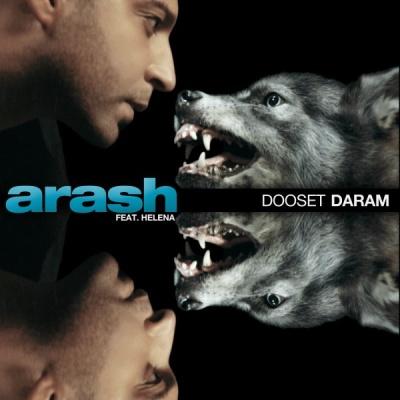 ARASH & HELENA - Dooset Daram