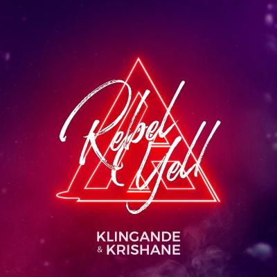 KLINGANDE & KRISHANE - Rebel Yell