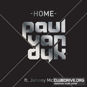 PAUL VAN DYK - Home (Kaskade Radio)