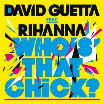 David GUETTA ft. RIHANNA - Whos That Chick