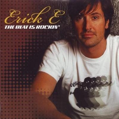 ERICK E - The Beat Is Rockin'