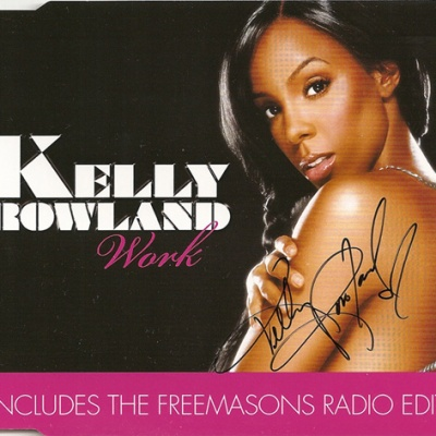 Kelly  ROWLAND - Work (Freemasons rmx)