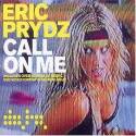 PRYDZ, Eric - Call On Me