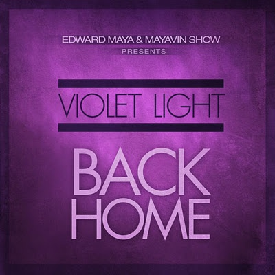 Edward MAYA ft. VIOLET LIGHT - Back Home