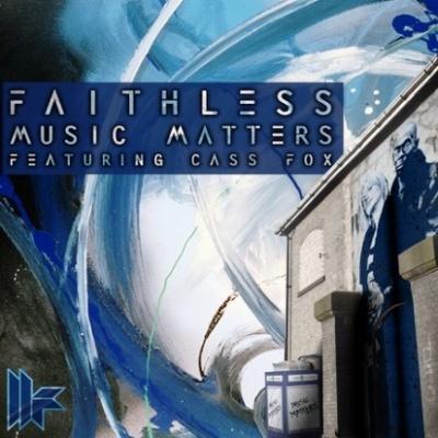 FAITHLESS - Music Matters (Axwell edit)