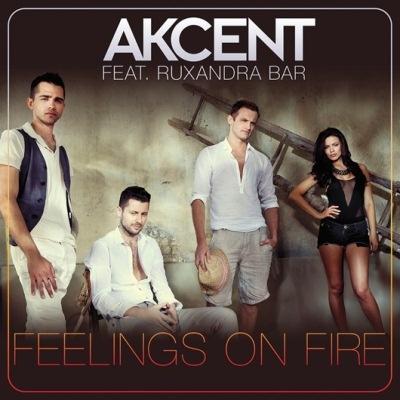 AKCENT ft. Ruxandra BAR - Feelings On Fire