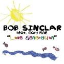 SINCLAR, Bob ft. PINE, Gary - Love Generation
