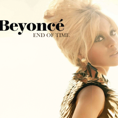 BEYONCE - End Of Time