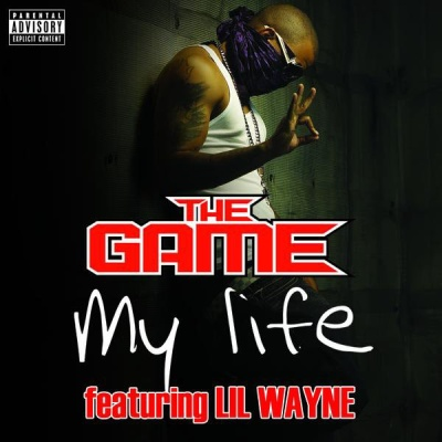 The GAME ft. LIL WAYNE - My Life