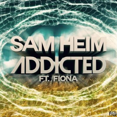 Sam HEIM & FIONA - Addicted