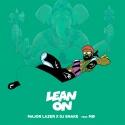 LAZER, Major & MO & DJ SNAKE - Lean On