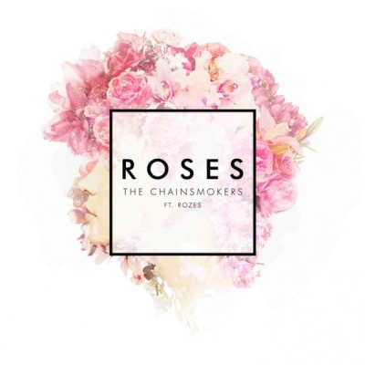The CHAINSMOKERS & ROZES - Roses