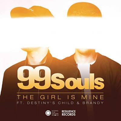 99 SOULS & DESTINY'S CHILD  & BRANDY - The Girl Is Mine