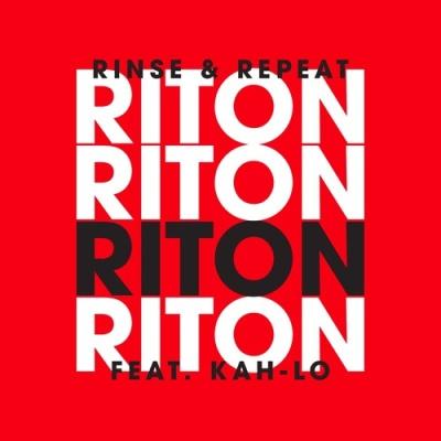 RITON & KAH-LO - Rinse & Repeat