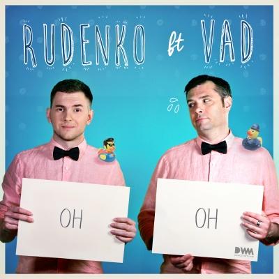 Leonid RUDENKO & VAD - Oh oh
