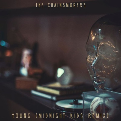 The CHAINSMOKERS - Young (Midnight Kids rmx)