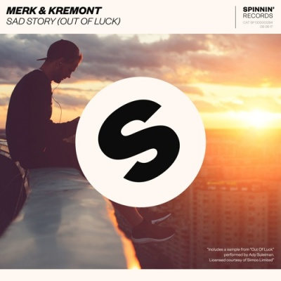 Merk & Kremont - Sad Story (Out Of Luck)