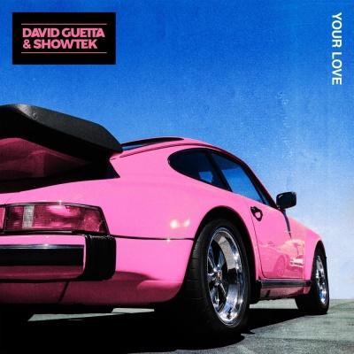 David GUETTA & SHOWTEK - Your Love