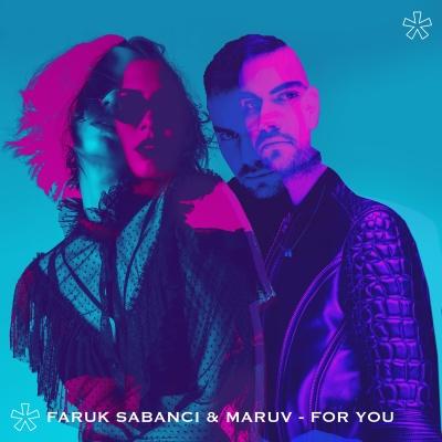 Faruk SABANCI & Maruv - For You