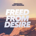 DRENCHILL & INDIIANA - Freed From Desire