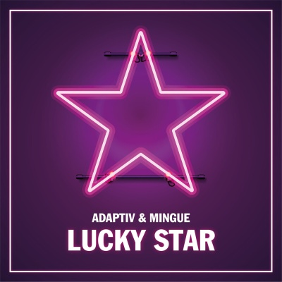 ADAPTIV & MINGUE - Lucky Star