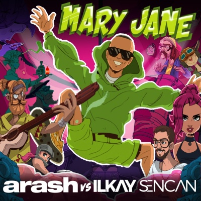 ARASH & Ilkay SENCAN - Mary Jane