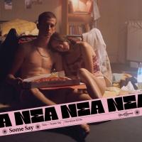 NEA - Some Say