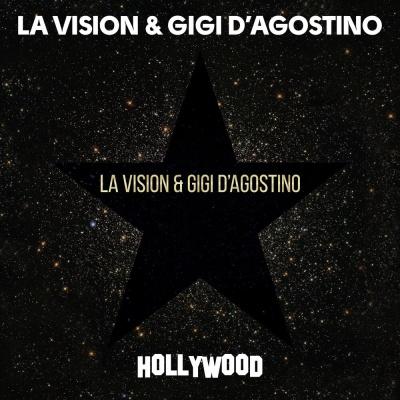 LA VISION & Gigi D Agostino - Hollywood