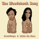 ARON CHUPA - The Woodchuck Song