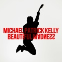 PATRICK KELLY, Michael - Beautiful Madness