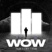 TRAJBO - Wow