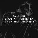 GAULLIN & PERRETTA, Julian - Seven Nation Army