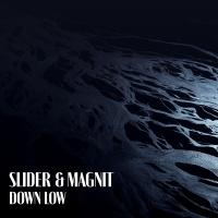SLIDER & MAGNIT - SLIDER & MAGNIT - Down Low