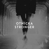 OTNICKA - Stronger